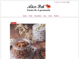La cuisine bio et gourmande de Miss Pat'